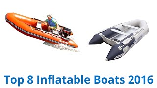 8 Best Inflatable Boats 2016