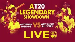 🔴LIVE T20 LEGENDS SHOWDOWN | Antiguan Legends vs West Indies All Stars