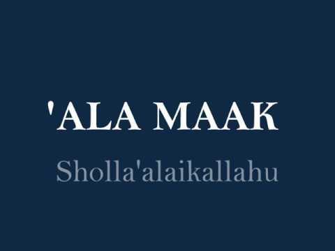 Ala maak - Sholla'alaikallah
