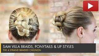 How To Create a 4 Strand Braided Chignon