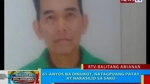 BP: 61-anyos na dinukot, natagpuang patay at nakasilid sa sako