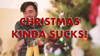 Christmas Kinda Sucks! - Anthony Lario (feat. no-k)