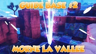 GUIDE BASE MORNE THE VALLEE #2 - FORTNITE SAUVER THE WORLD