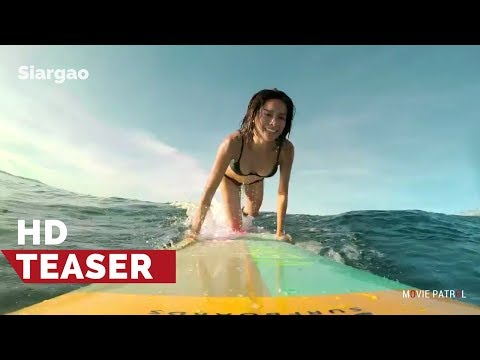 Siargao Official Teaser (2017) | Erich Gonzales, Jasmine Curtis-Smith, Jericho Rosales