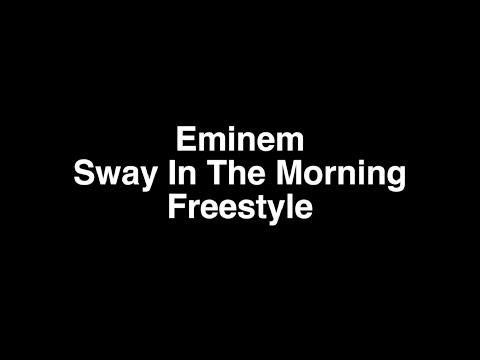 Eminem-Sway In The Morning Freestyle Lyrics