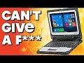 The Panasonic ToughBook Can't Give a Funk!