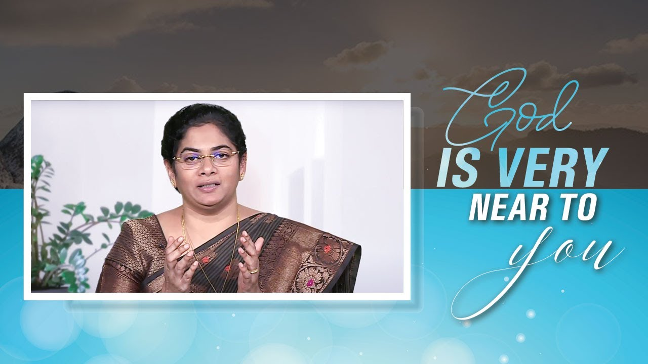 God Is Very Near To You | Sis. Evangeline Paul Dhinakaran | Jesus Calls