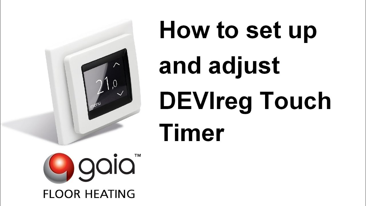 How To Set Up And Adjust DEVIreg Touch Timer YouTube - Heated floor timer