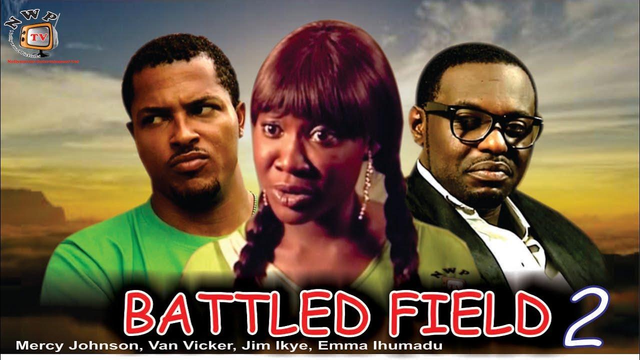 Download Battle Field 2   - Nigerian Nollywood Movie