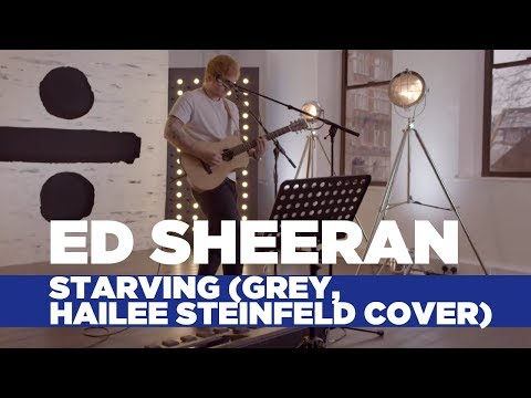 Thumbnail: Ed Sheeran - 'Starving' (Hailee Steinfeld, Grey Cover) (Capital Live Session)