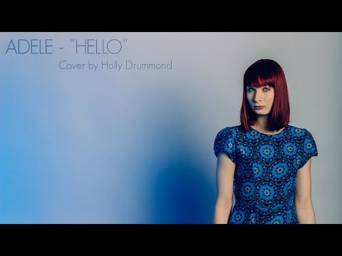 Adele - Hello (Cover by Holly Drummond)