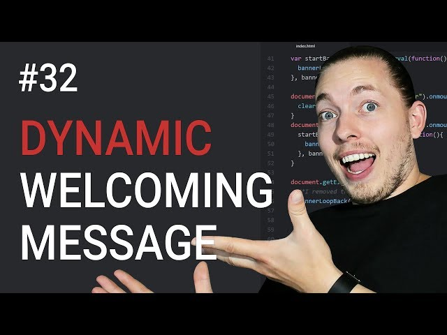 32: JavaScript Exercise For Beginners | Dynamic Welcoming Message | JavaScript Tutorial | mmtuts