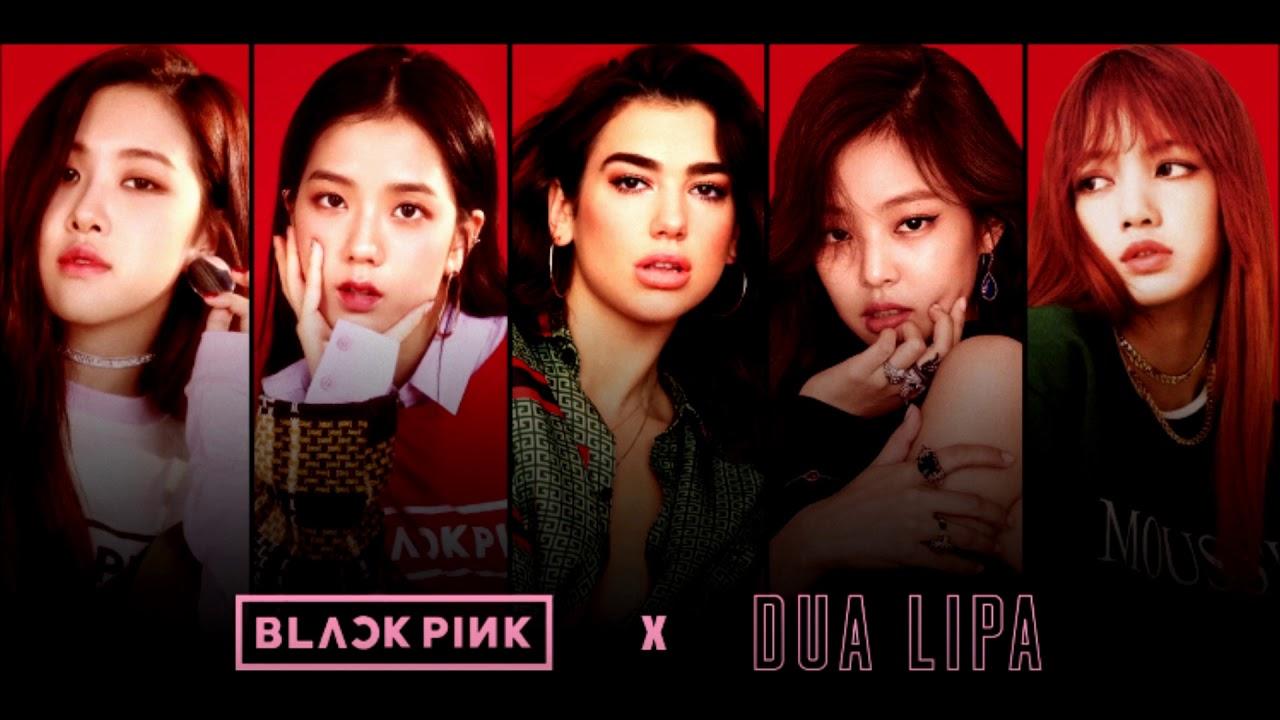「Dua Lipa & BLACKPINK - Kiss and Make Up」の画像検索結果