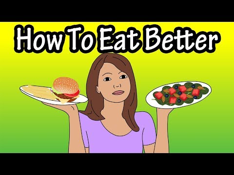 How To Eat Better – How To Eat Healthier – Ways To Eat Better – Eat Junk Food?