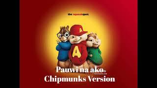 Pauwi na ako (Chipmunks Version)