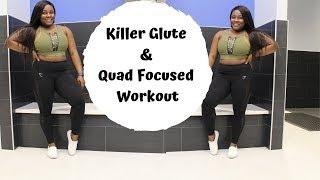 Killer Glute & Quad Focused Workout