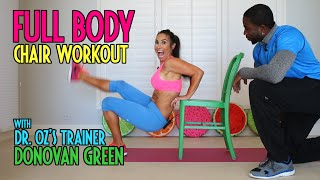 Full body workout using a chair! With Dr. Ozs Trainer Donovan Green | Natalie Jill