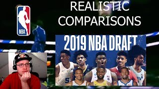 "Reacting  To The Most ""Realistic"" 2019 NBA Draft Comparisons"