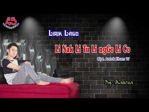 Li Nak Li Tu Li ngGo Li Co - Lirik [Official Video Clip]