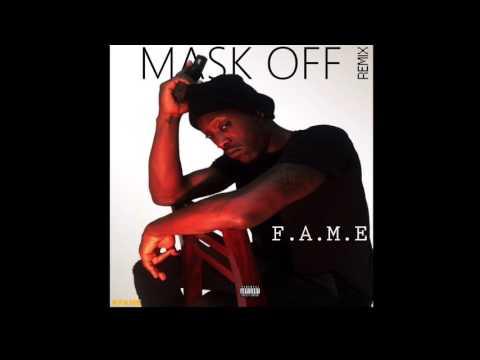 F.A.M.E. - Mask OFF Remix