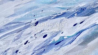 Abstract Painting ● Searching I
