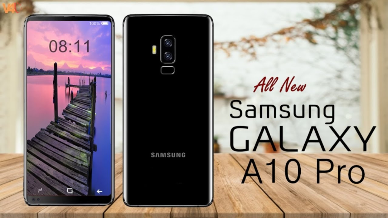 Samsung Galaxy A10 Pro 2018 Release Date Price Specifications
