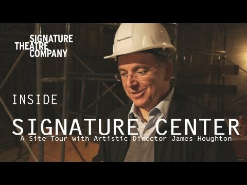 Inside Signature Center: A Site Tour with Artistic Director James Houghton