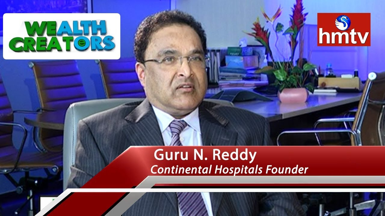 continental-hospitals-director-guru-n-reddy-special-interview-wealth-creators-hmtv