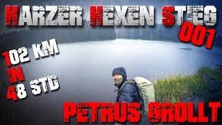 PETRUS GROLLT - 102km in 48h - Harzer Hexen Stieg (1/4)