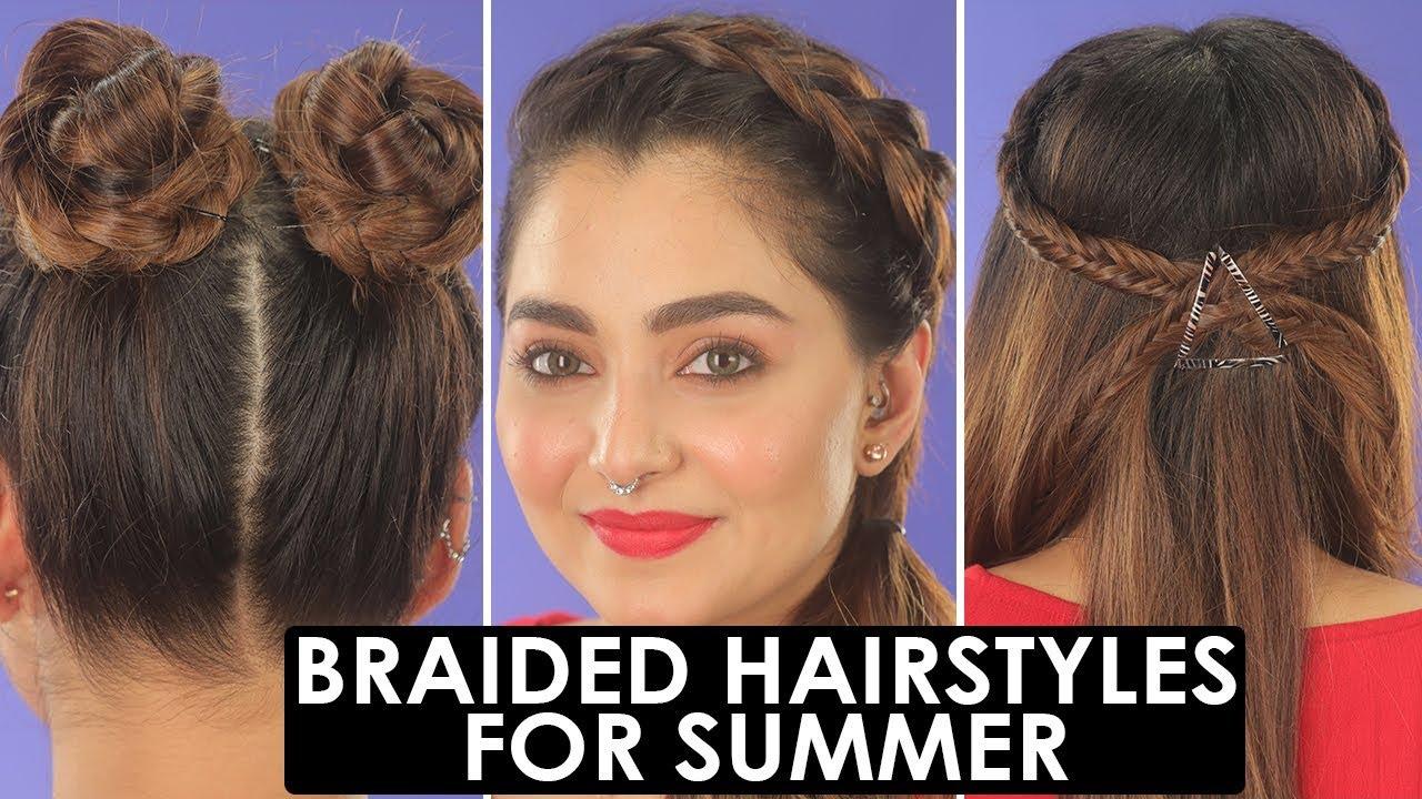 3 Easy Cute Summer Hairstyles Braid Hair Tutorial 2019