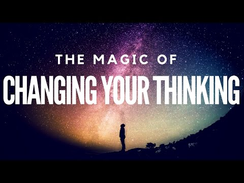 The Magic Of Changing Your Thinking! (Full Book) ~ Law Of At