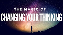 The Magic Of Changing Your Thinking! (Full Book) ~ Law Of Attraction