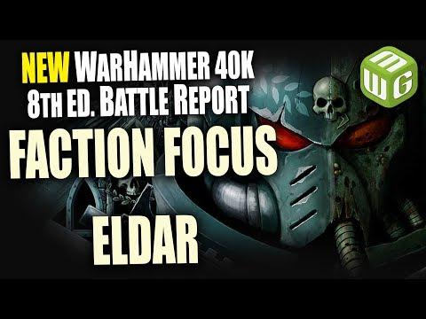 Eldar Faction Focus Review part 1