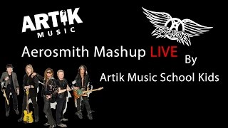 Aerosmith - walk this way, eat the rich, dude - mashup live - by Artik Music School kids