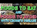 Foods to Eat and Foods to Avoid with Crohn's Disease