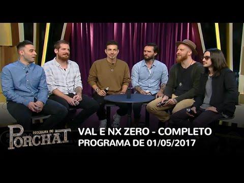 Programa do Porchat (completo) - Val Marchiori e NX Zero | 01/05/2017