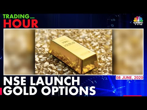 NSE India Launches Gold Options On Physical Gold | Trading Hour