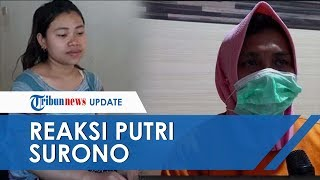 Reaksi Putri Surono Tahu Ayahnya Dibunuh Kakak Kandung: Tega!
