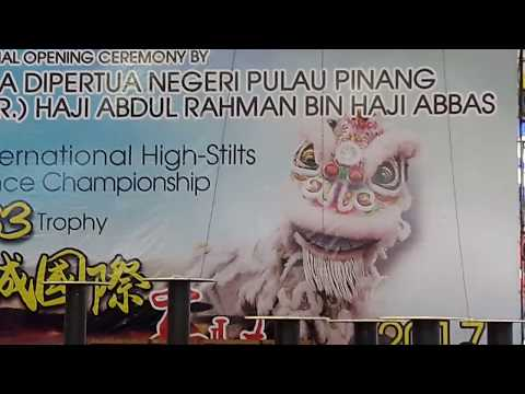 Penang International High-Stilts LION DANCE Championship 2017