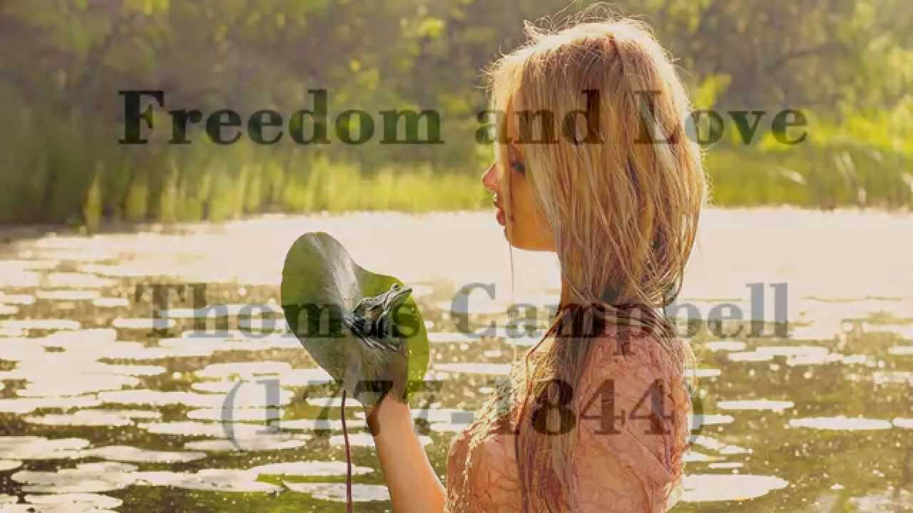 freedom and love thomas campbell Freedom of loving who i want too short paper 2 by jessica thomas however, the freedom of love that i am referring to is being able to marry the person who you are truly in love.