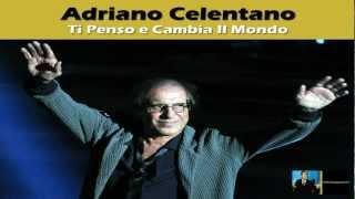 Adriano Celentano Ti Penso E Cambia Il Mondo 2011