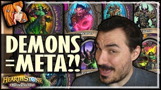 THE META IS FULL DEMONS NOW?! - Hearthstone Battlegrounds