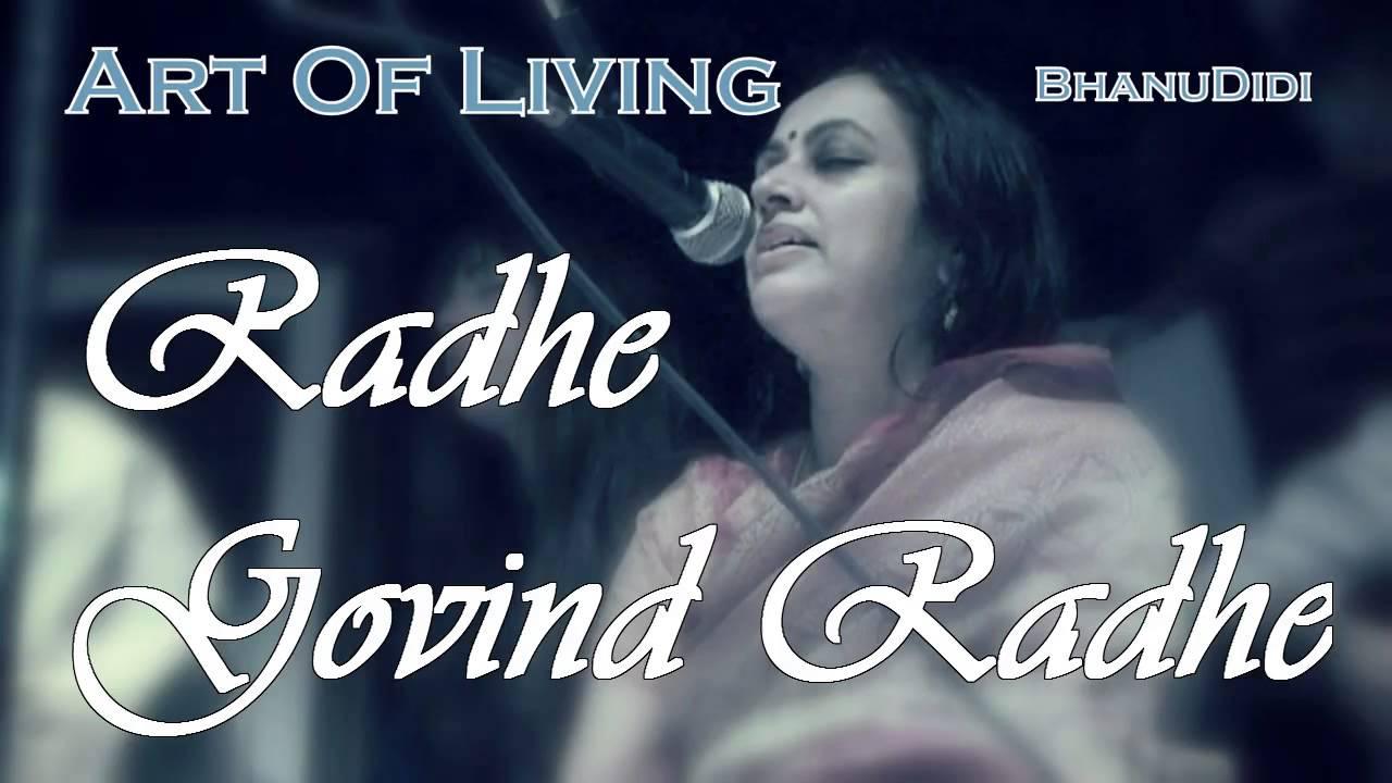 Radhe govind radhe    bhanu didi art of living bhajans youtube.