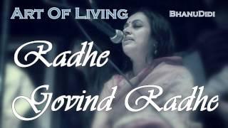 Radhe Govind Radhe || Bhanu Didi Art Of Living Bhajans