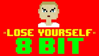 Lose Yourself (From 8 Mile) (8 Bit Remix Cover Version) [Tribute to Eminem] - 8 Bit Universe