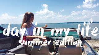 day in my life summer edition