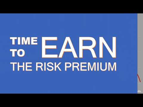 Time To Earn The Risk Premium - Investment Counsel Los Angeles, CA