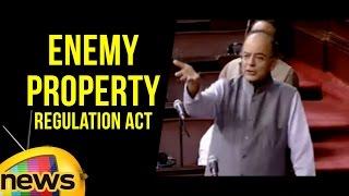 Arun Jaitley About Enemy Property Regulation Act | Combat of Properties | Mango News