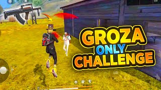 Only Groza Gun Challenge in Free Fire || Desi Gamers
