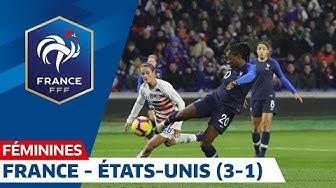 France - États-Unis (3-1), Féminines : le résumé I FFF 2019
